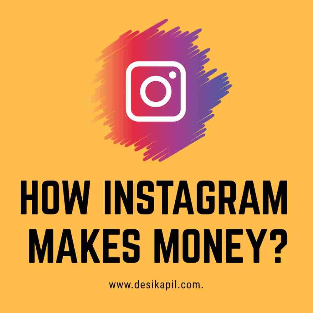 How Instagram Makes Money?